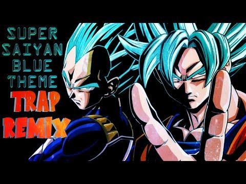 Dragon Ball Super - SUPER SAIYAN BLUE THEME (TRAP REMIX)