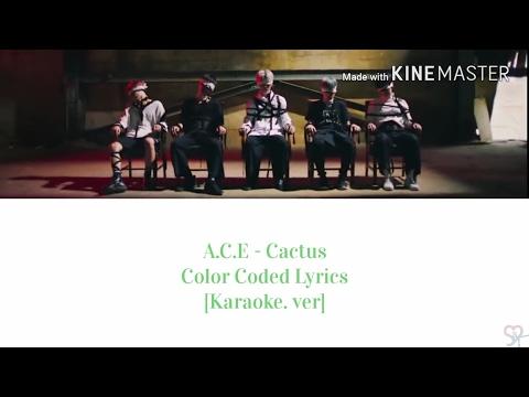 A.C.E (에이스) - Cactus (선인장) [Karaoke Ver.] Color Coded Lyrics [Kpop]