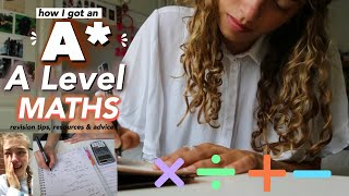 How I got an A* in A Level Maths!! Revision Tips, Advice and Resources 😌