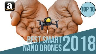Top 10: Best Smart Nano Drones with HD Camera of 2018