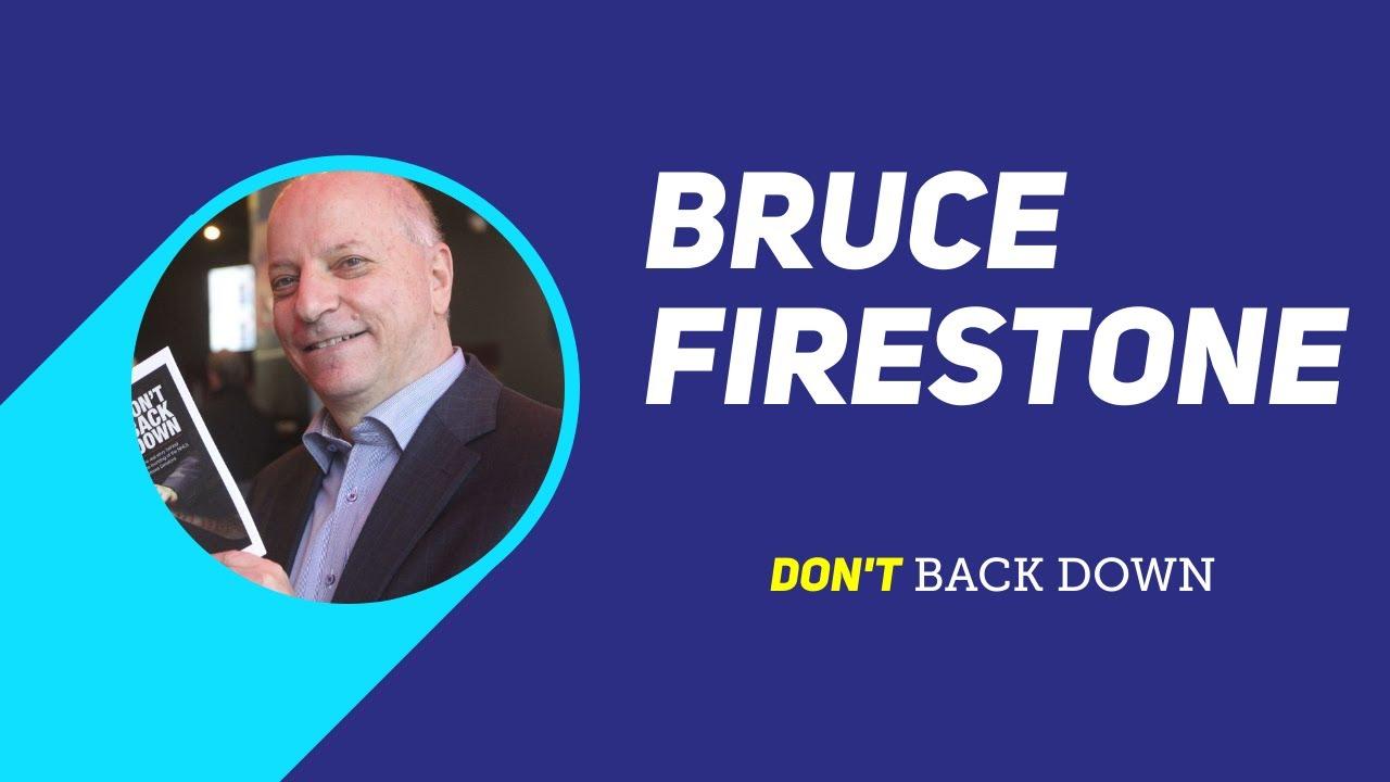 Bruce Firestone - Don't back down