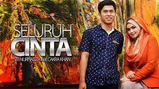 Seluruh Cinta - Siti Nurhaliza feat Cakra khan HQ