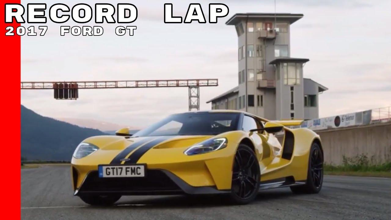 Ford Gt Record Lap At Arctic Circle Raceway
