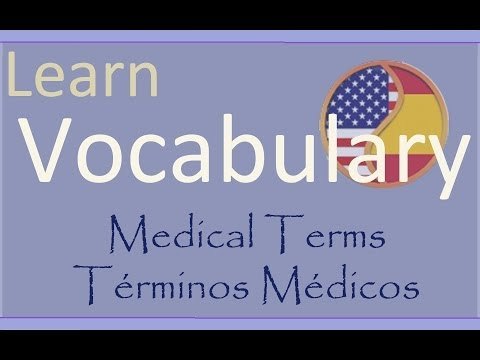 Learn Spanish Aprende Inglés: Medical Terms - Términos Médicos ESL