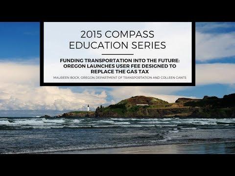 2015 COMPASS Education Series #5: Maureen Bock, Oregon Dept of Transportation and Colleen Gants, PRR