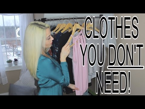 CLOTHES TO GET RID OF! What You Dont Need