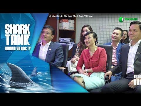Các Shark sẽ phản ứng thế nào khi lần đầu xem Shark Tank ? | Shark Tank Reaction | Shark Tank VTV3