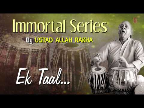 Official : Ek Taal - Tabla Instrumental | T-Series Classical | Ustad Allah Rakha