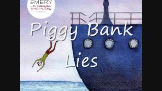 Watch Emery Piggy Bank Lies video