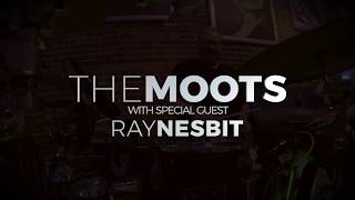 Sissy Strut | THE MOOTS | Featuring Ray Nesbit