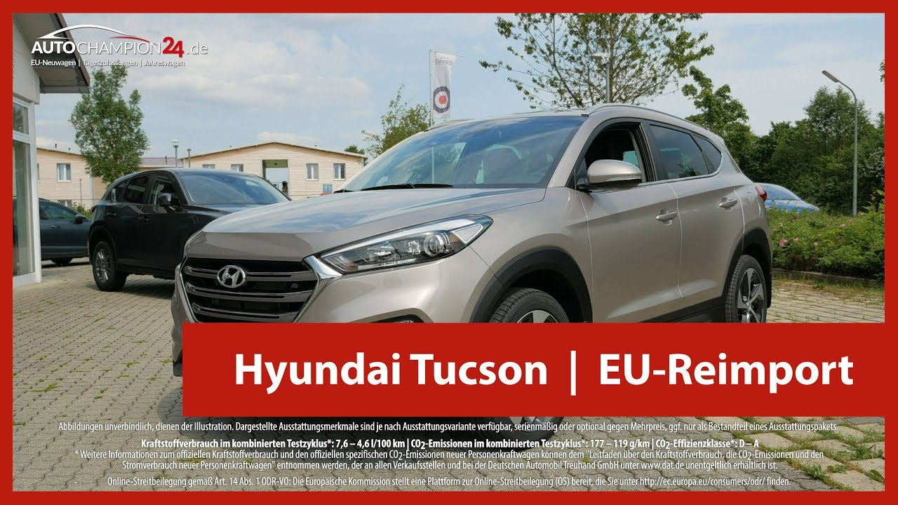 hyundai tucson reimport eu neuwagen 4k uhd youtube. Black Bedroom Furniture Sets. Home Design Ideas