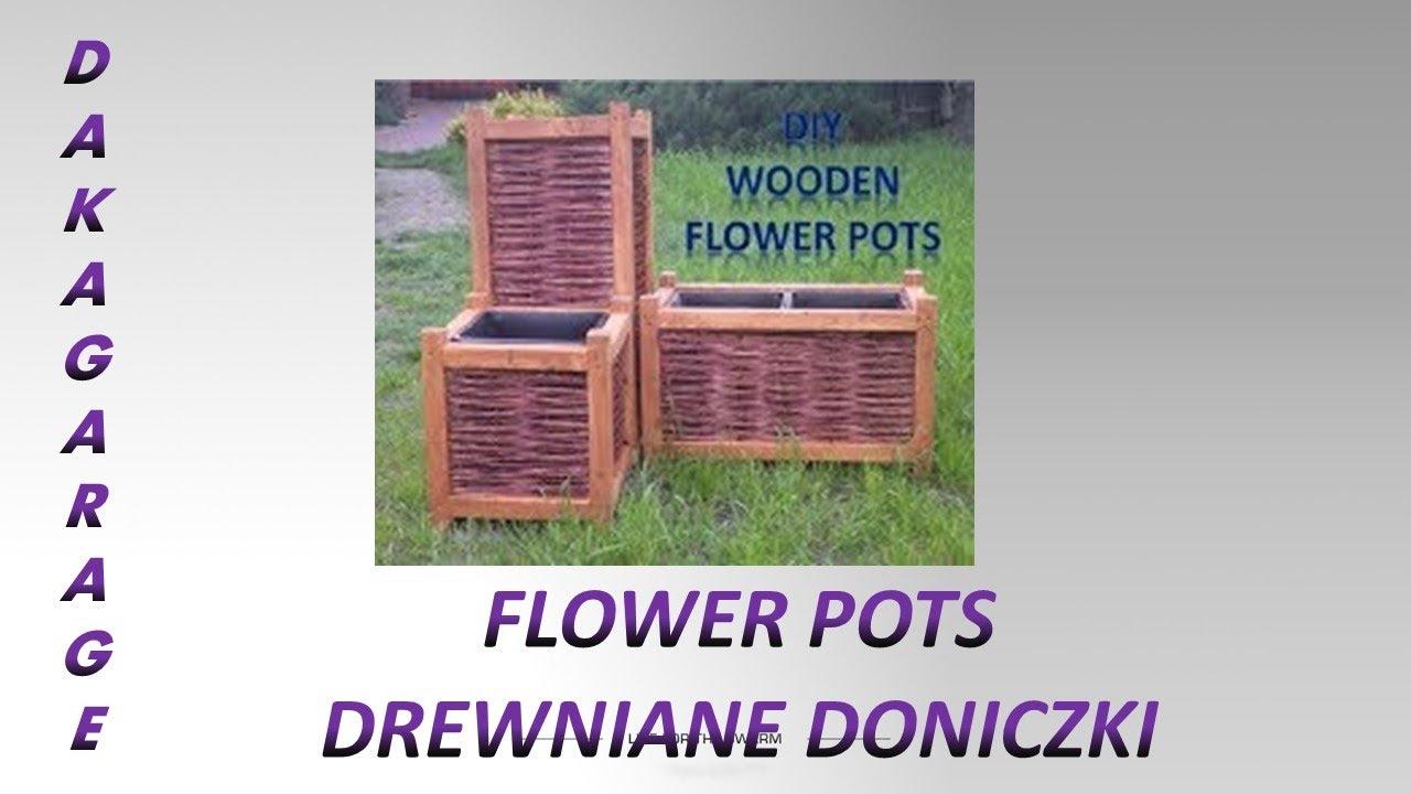 Wooden Flower Pots Drewniane Donice Doniczki Z Wikliny
