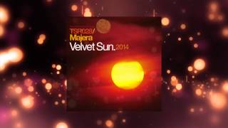 Majera - Velvet Sun (Original 2007 Mix) [Touchstone Recordings]