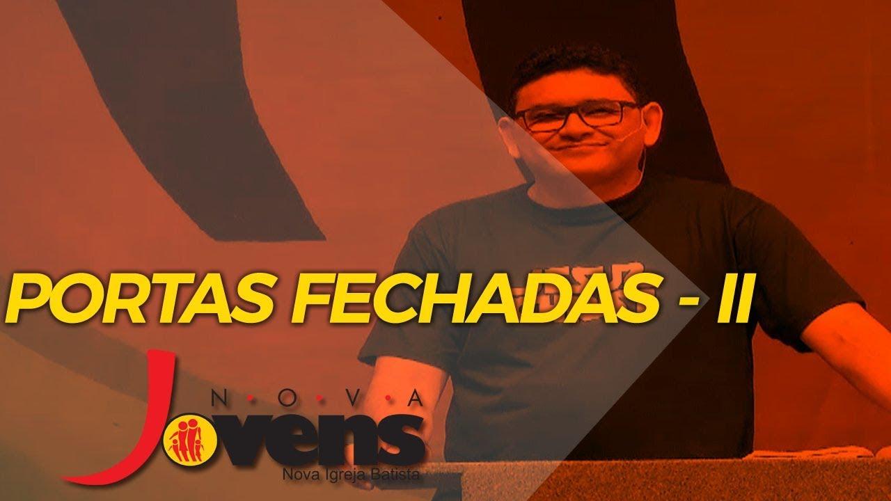 PORTAS FECHADAS – II