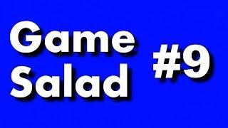 Game Salad #9 - Надоедливый придурок