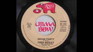 FRED WESLEY   House Party   RSO RECORDS   1980