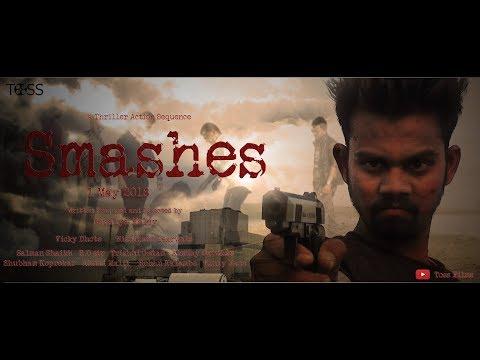 Smashes a short action thriller sequece