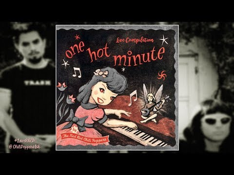 Red Hot Chili Peppers - One Hot Minute Live Compilation [FULL ALBUM]