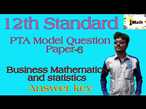 ||12th business mathematics and statistics||PTA model question paper-6|| answer key|| - YouTube