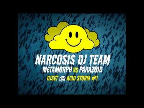 Narcosis Dj Team aka Metamorph vs. Parazoïd @ Acid Storm #1