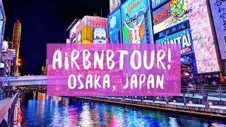 Gambar cover Airbnb Tour + Review: Osaka, Japan (Dotonbori Area)
