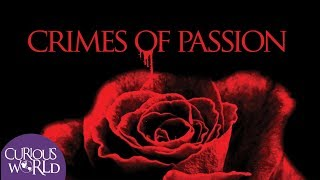 Deadly Crimes of Passion
