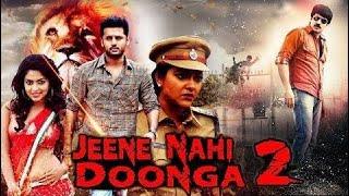 Jeene Nahi Doonga 2 | New Hindi Dubbed Action Movies 2018 | Latest South Indian Hindi Dubbed Movie
