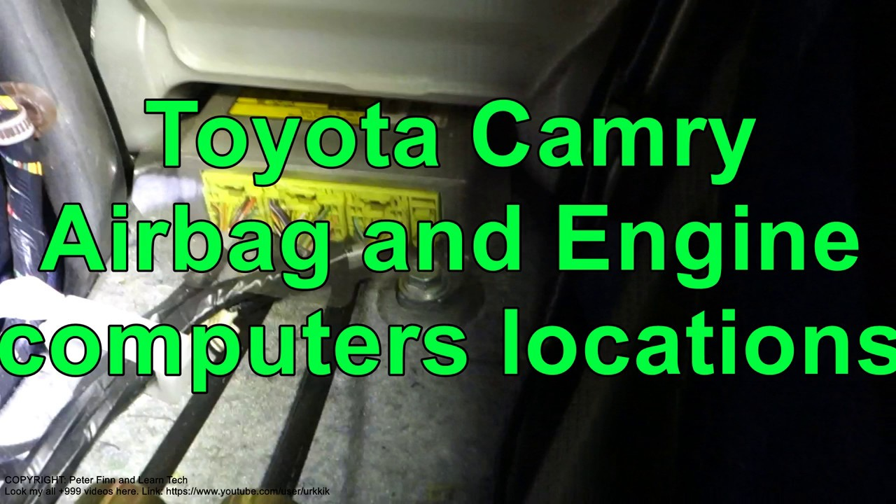 Toyota Camry Airbag And Engine Computers Locations Years