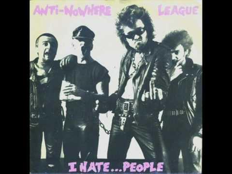 Anti Nowhere League  I hate people