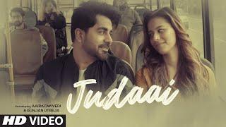 "Official Music Video ""Judaai"" Moin Sabri Feat.Aaira Dwivedi, Gunjan Utreja New Hindi Video Song 2020"