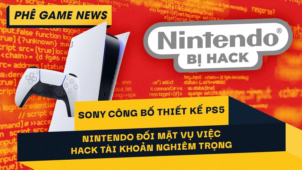 Phê Game News #81: Sony Công Bố Thiết Kế PS5 | 300,000 Tài Khoản Cá Nhân Của Nintendo Bị Hack