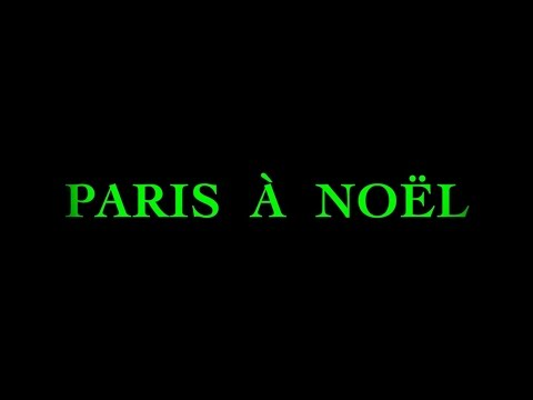 CHRISTMAS IN PARIS/PARIS À NOËL - FRENCH CHRISTMAS SONGS/CHANSONS DE NOËL