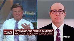 XPO Logistics CEO on supply chain and moving goods during the pandemic