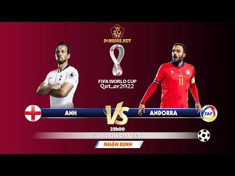 [ Soi kèo vòng loại  WC khu vực châu Âu ] Anh vs Andorra/ 23h, 05/09/2021