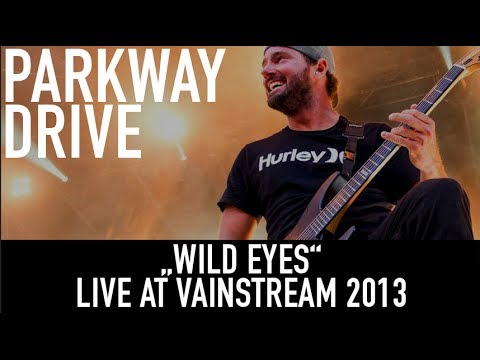 Parkway Drive | Wild Eyes | Official Livevideo | Vainstream 2013