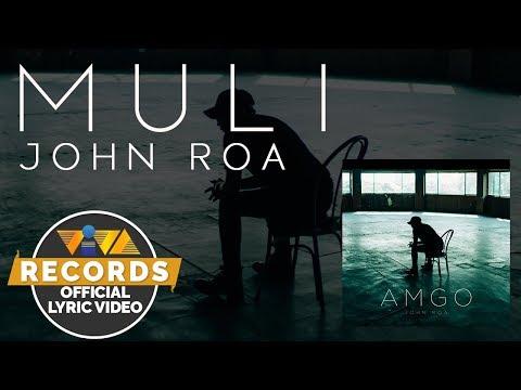 Muli - John Roa [Official Lyric Video]