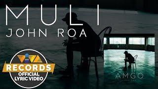 Muli - John Roa [ Lyric ]