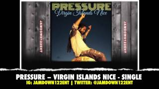 Pressure - Virgin Islands Nice - Single - I Grade Records