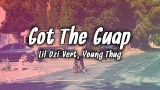 Lil Uzi Vert - Got The Guap feat. Young Thug (Lyrics)