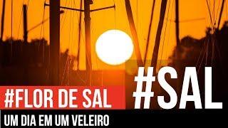 UM DIA EM UM VELEIRO | PAI, FILHO, FAMILIA E FOTOGRAFIA | #FLOR_DE_SAL 16