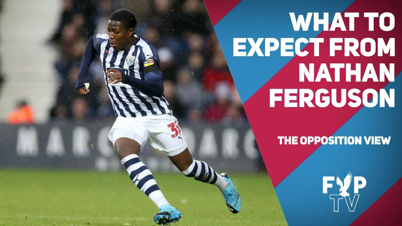 What can Crystal Palace expect from Nathan Ferguson?