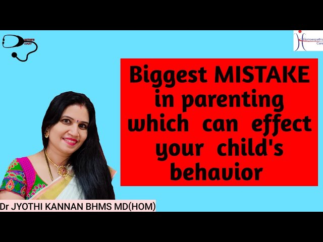 Biggest mistake in parenting which can effect child's behavior