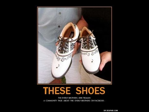 Everly Brothers ~ These Shoes
