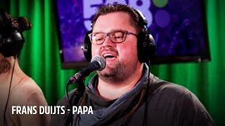 Frans Duijts - Papa   Live bij Evers Staat Op