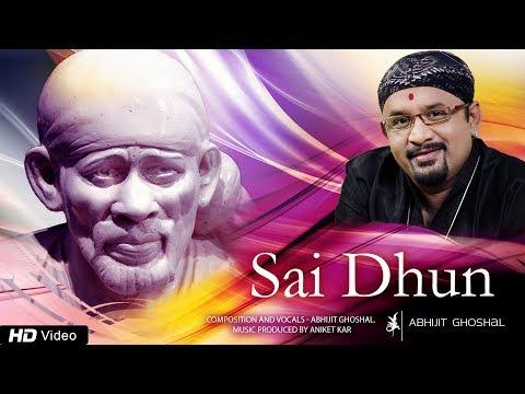 Sai Dhun by Abhijit Ghoshal | Spiritual Chanting | Hindi Devotional Songs 2017 | Red Ribbon Musik