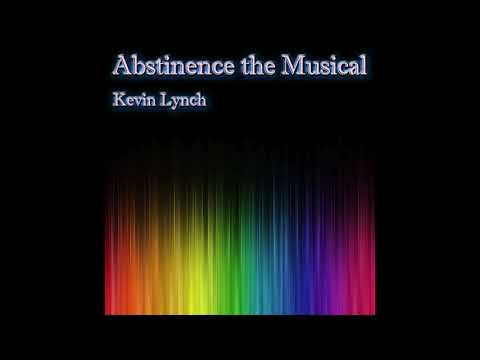 Kevin Lynch  Abstinence the Musical Audio