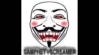SAMPHET - SCREAMER [FULL]