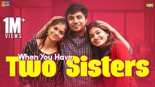 When You Have Two Sisters | Narikootam | Tamada Media