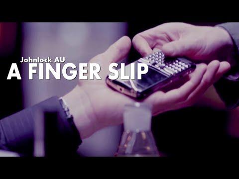 ► Johnlock AU   A Finger Slip