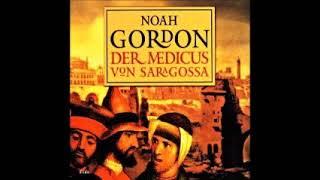 Der Medicus von Saragossa Hörbuch 1